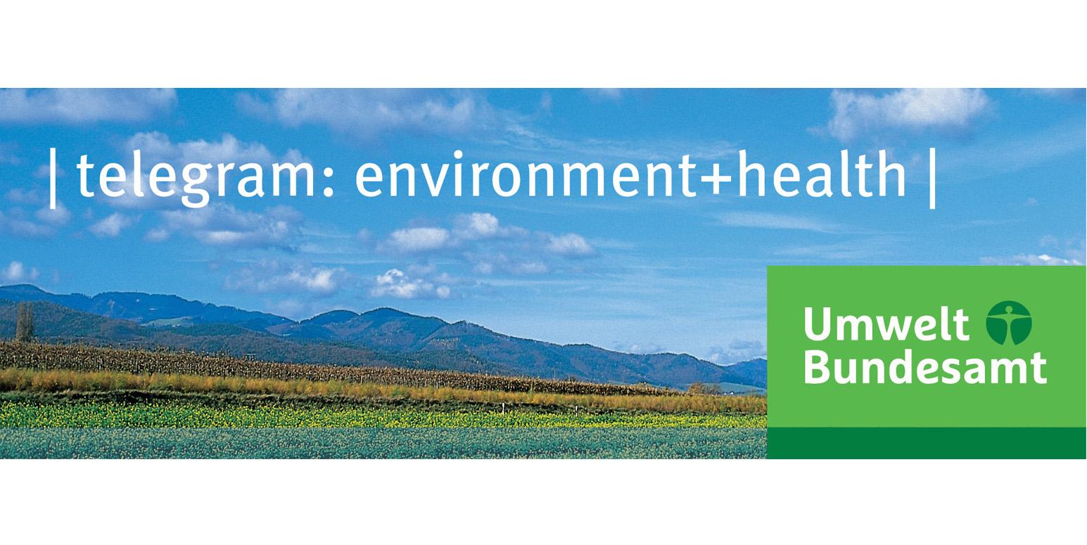 telegram: environment+health | Umweltbundesamt