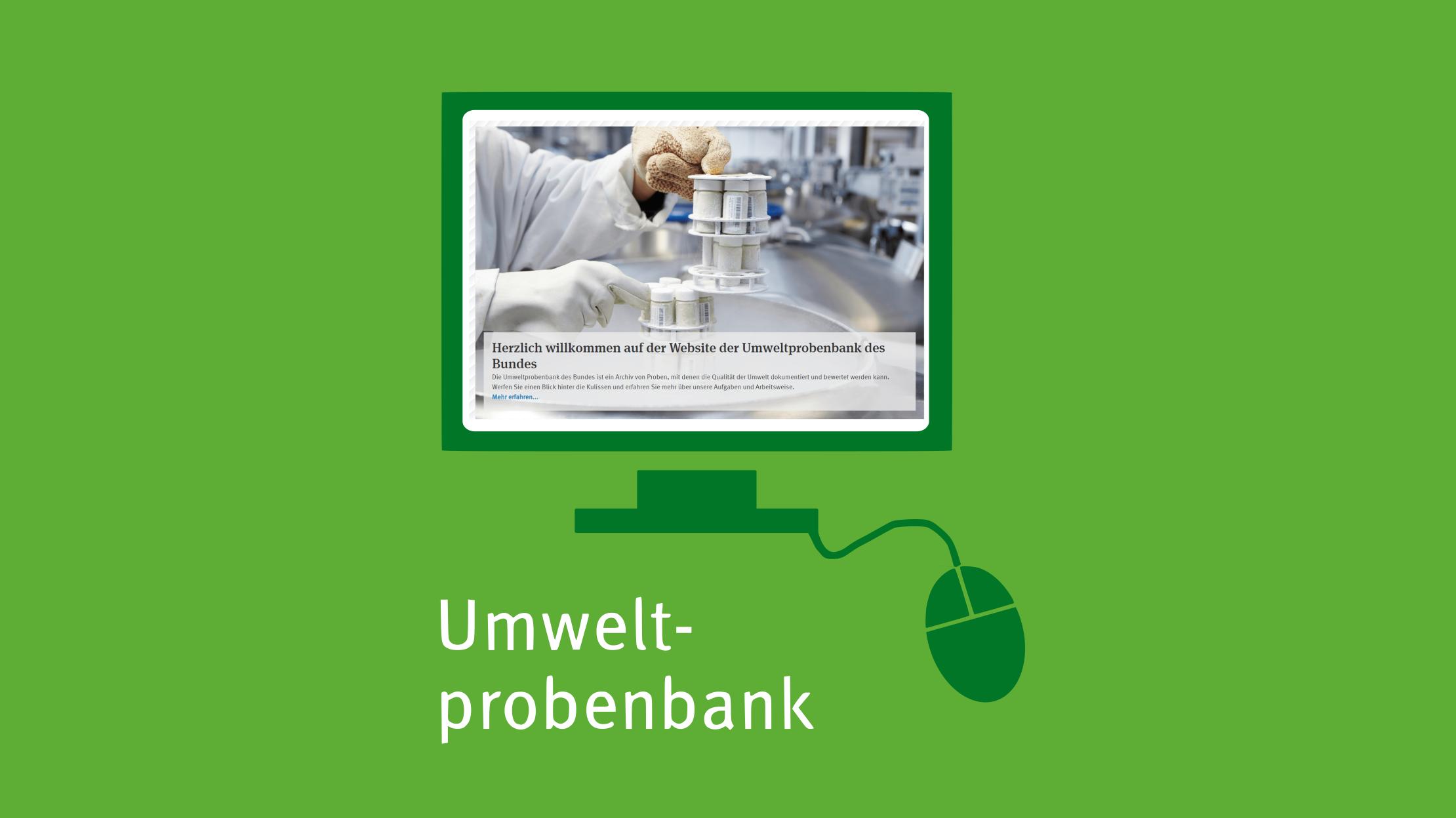 Mit Klick aufs Bild gelangen Sie zur verlinkten Umweltprobenbank-Website.