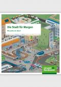 Cover der Broschüre Die Stadt für Morgen