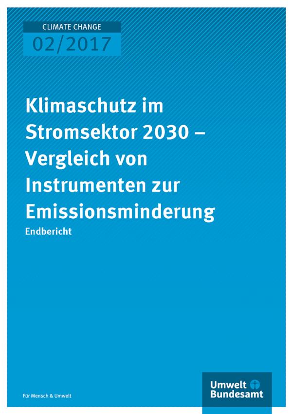 Cover der Publikation: Klimaschutz im Stromsektor 2030 – Vergleich von Instrumenten zur Emissionsminderung