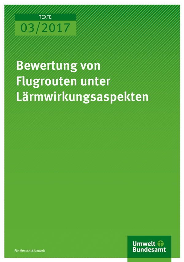 Cover der Publikation: Bewertung von Flugrouten unter Lärmwirkungsaspekten