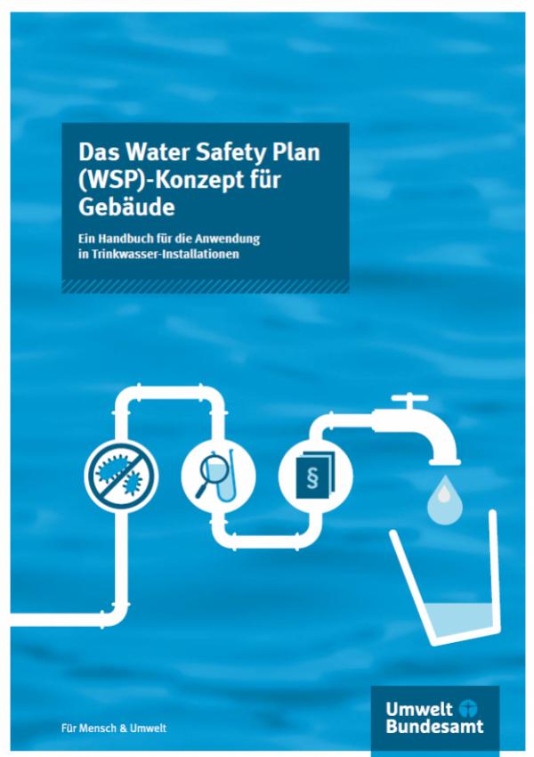 Cover der Publikation Das Water Safety Plan (WSP)-Konzept für  Gebäude. Ein Handbuch für die Anwendung in Trinkwasser-Installationen