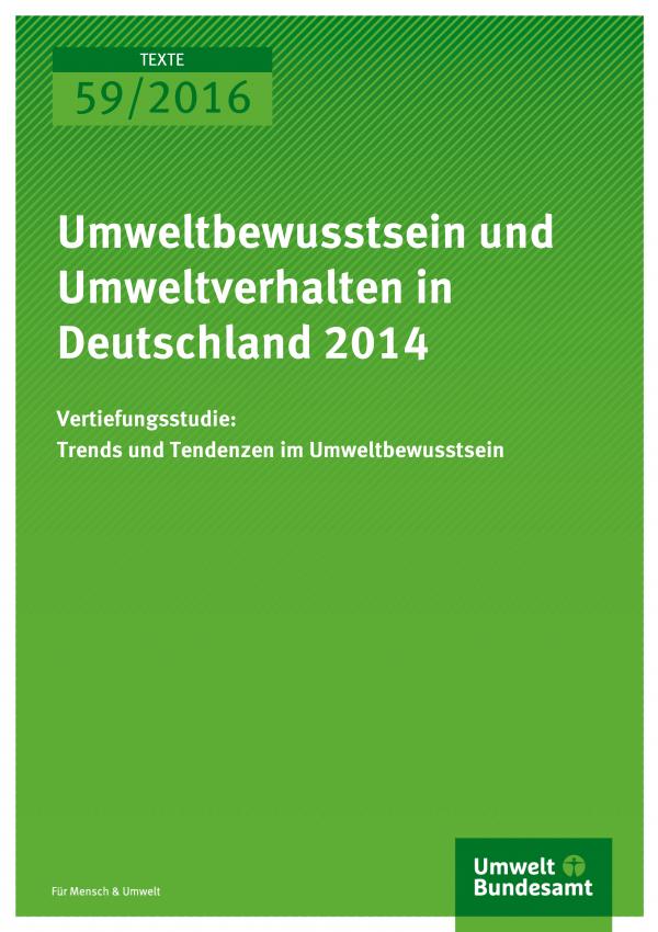 Umweltbewusstsein und Umweltverhalten in Deutschland 2014