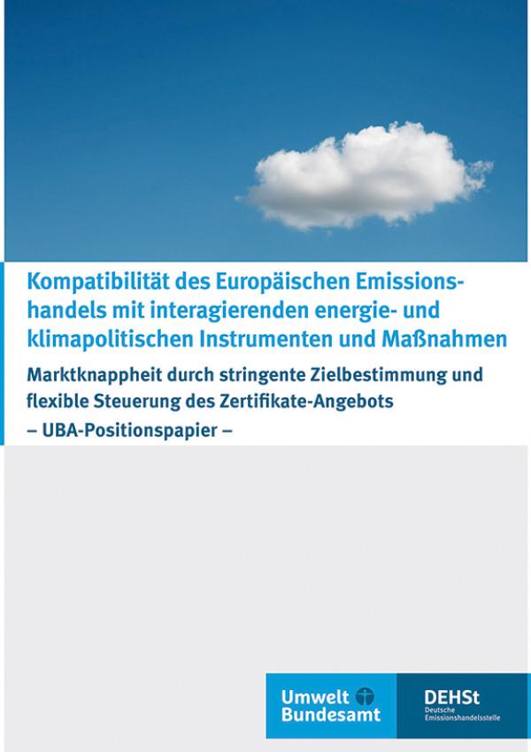 """Cover der Publikation """"Kompatibilität des Europäischen Emissions- handels mit interagierenden energie- und klimapolitischen Instrumenten und Maßnahmen"""""""
