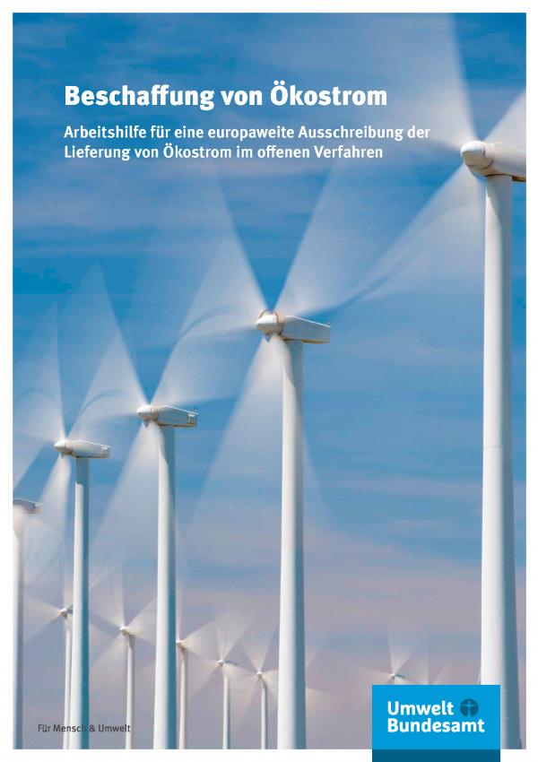 Titelseite der Broschüre Beschaffung von Ökostrom - Arbeitshilfe für eine europaweite Ausschreibung der Lieferung von Ökostrom im offenen Verfahren