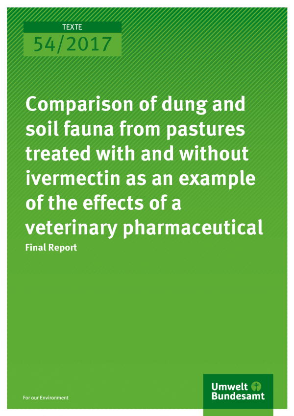 cover of publication 54/2017 Comparison of dung and soil fauna from pastures treated with and without ivermectin as an example of the effects of a veterinary pharmaceutical