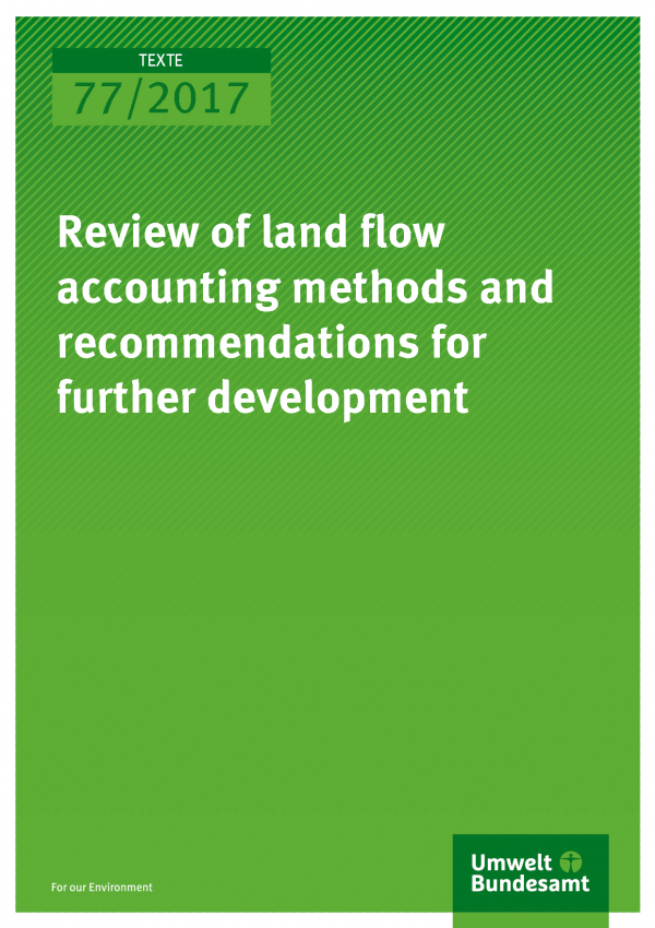 Cover of publication 77/2017 Review of land flow accounting methods and recommendations for further development