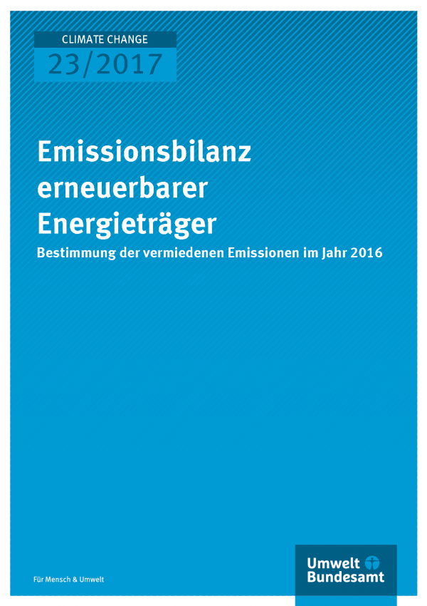 Cover der Publikation Climate Change 23/2017 Emissionsbilanz erneuerbarer Energieträger 2016