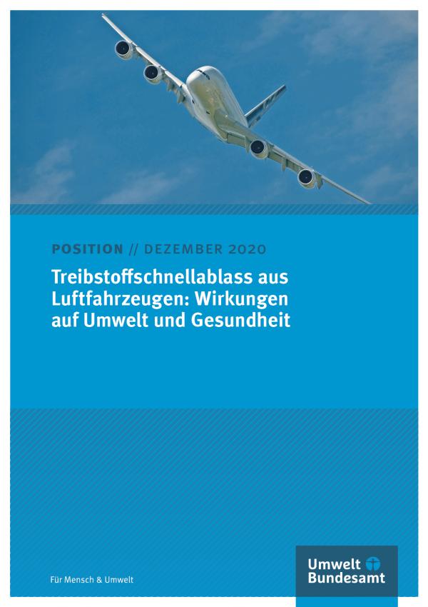 """Titelseite des Positionspapiers """"Treibstoffschnellablass aus Luftfahrzeugen: Wirkungen auf Umwelt und Gesundheit"""" vom Mai 2019. Oben ein Foto eines fliegenden Flugzeugs vor blauem Himmel, unten das Logo des Umweltbundesamtes und der Schriftzug """"Für Mensch & Umwelt"""""""