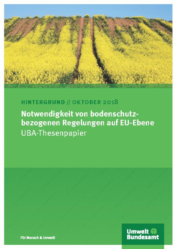 Cover der Publikation Notwendigkeit von bodenschutzbezogenen Regelungen auf EU-Ebene