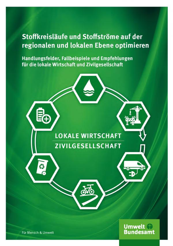 Cover der Broschüre Stoffkreisläufe und Stoffströme auf der regionalen und lokalen Ebene optimieren: Wirtschaft und Zivilgesellschaft