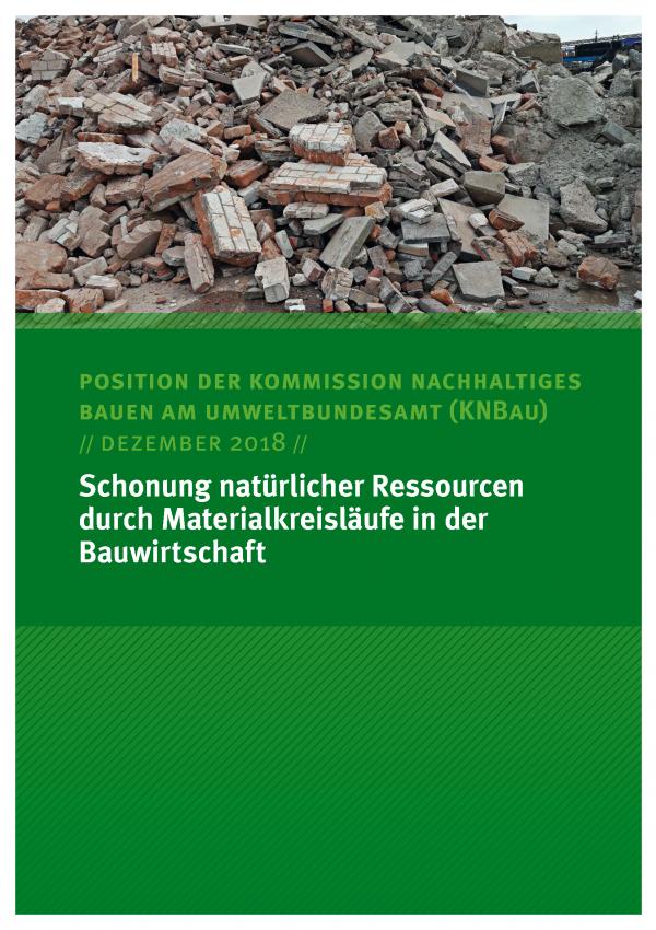 Cover des Kommisionspapiers Schonung natürlicher Ressourcen durch Materialkreisläufe in der Bauwirtschaft