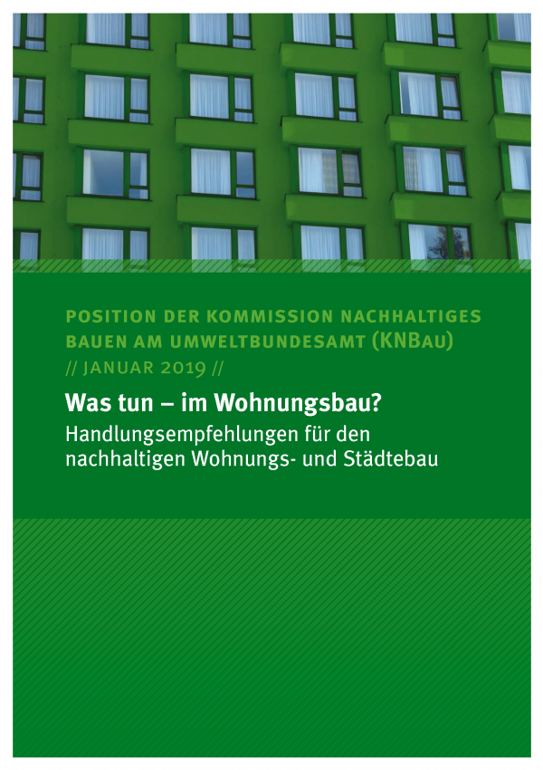 Cover der Publikation Position der KNBau Was tun – im Wohnungsbau?