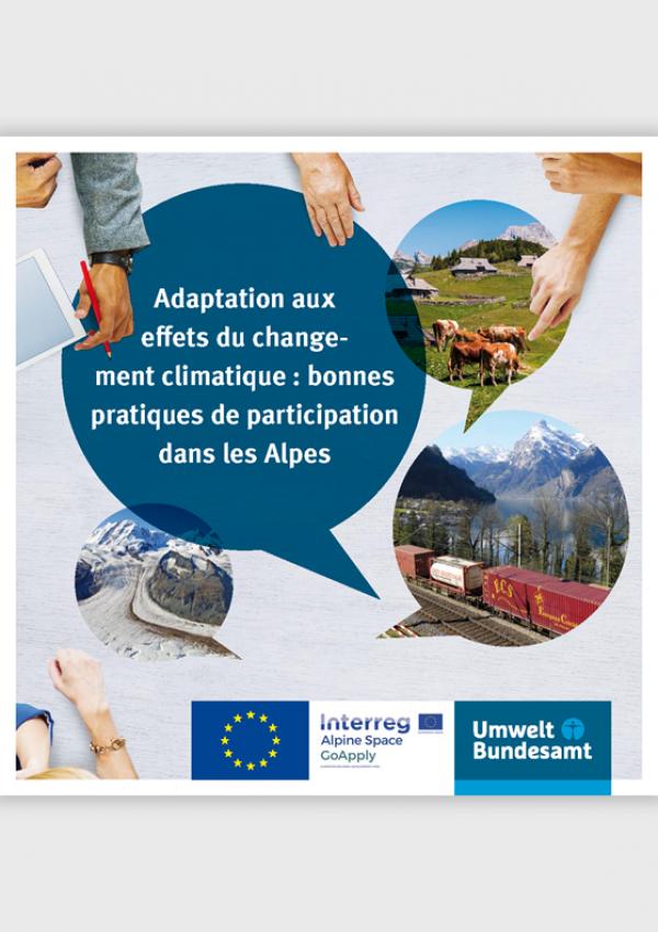 Cover des Handbuchs Adaptation aux effets du changement climatique : bonnes pratiques de participation dans les Alpes