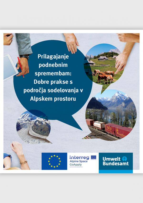 Cover des Handbuchs Prilagajanje podnebnim spremembam: Dobre prakse s področja sodelovanja v Alpskem prostoru
