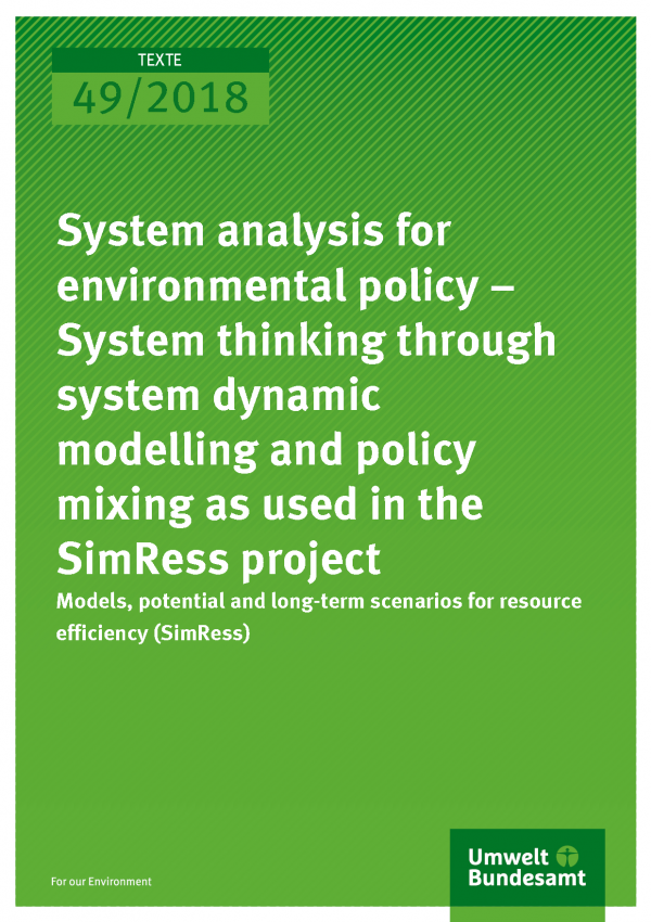 Cover of publication System analysis for environmental policy – System thinking through system dynamic modelling and policy mixing as used in the SimRess project