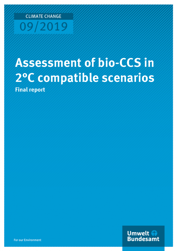 Cover of publication CLIMATE CHANGE 09/2019 Assessment of bio-CCS in 2°C compatible scenarios
