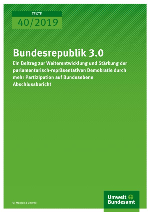Cover der Publikation TEXTE 40/2019 Bundesrepublik 3.0