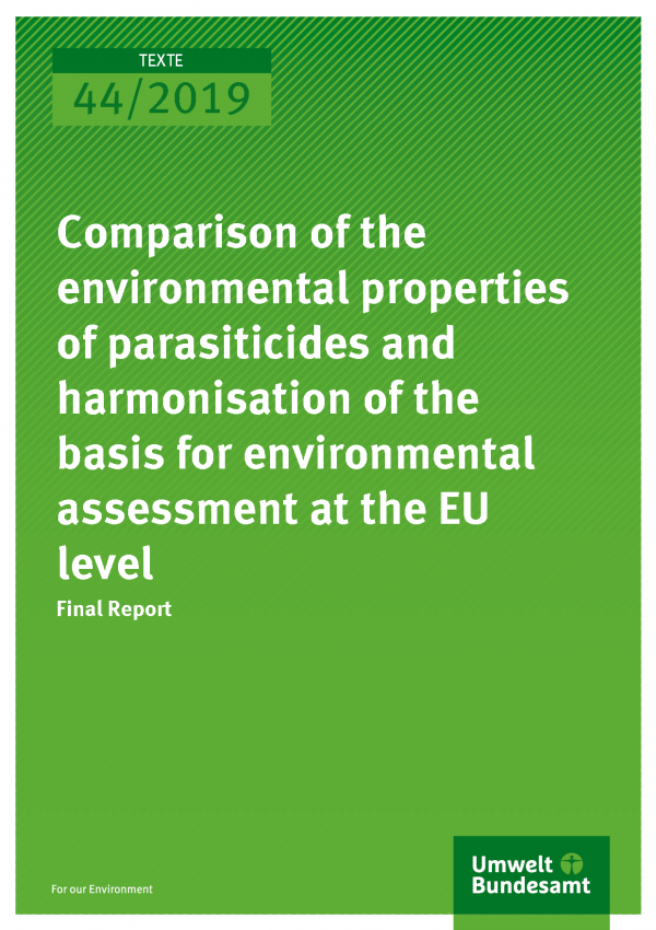 Cover of publication Comparison of the environmental properties of parasiticides and harmonisation of the basis for environmental assessment at the EU level