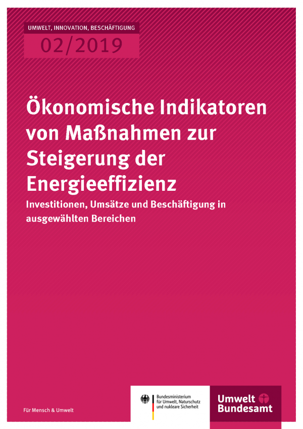 Cover der Publikation UIB 02/2019 Ökonomische Indikatoren von Maßnahmen zur Steigerung der Energieeffizienz
