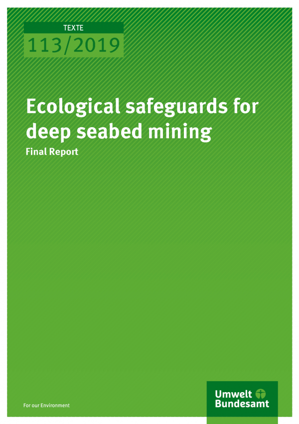 Cover der Publikation TEXTE 113/2019 Ecological safeguards for deep seabed mining