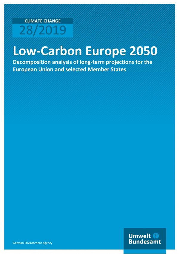 Cover of publication CLIMATE CHANGE 28/2019 Low-Carbon Europe 2050