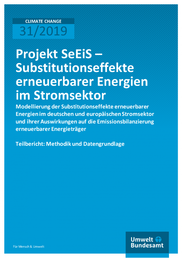 Cover der Publikation CLIMATE CHANGE 31/2019 Projekt SeEiS – Substitutionseffekte erneuerbarer Energien im Stromsektor