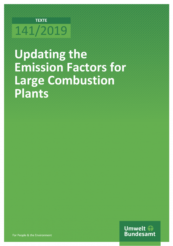 Cover of publication TEXTE 141/2019 Updating the Emission Factors for Large Combustion Plants