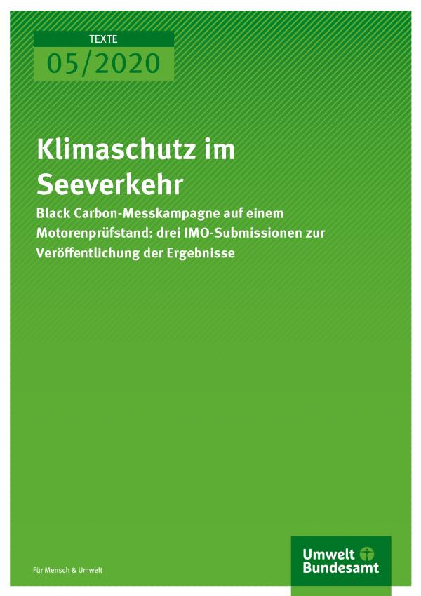 Cover der Publikation TEXTE 05/2020 Klimaschutz im Seeverkehr