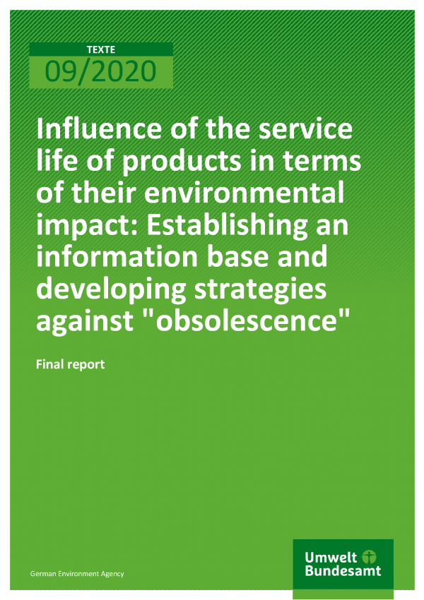 "Cover of publication TEXTE 09/2020 Influence of the service life of products in terms of their environmental impact: Establishing an information base and developing strategies against ""obsolescence"""
