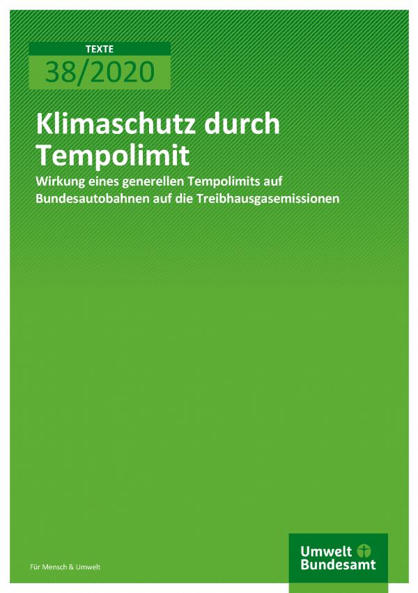 Cover der Publikation TEXTE 38/2020 Klimaschutz durch Tempolimit