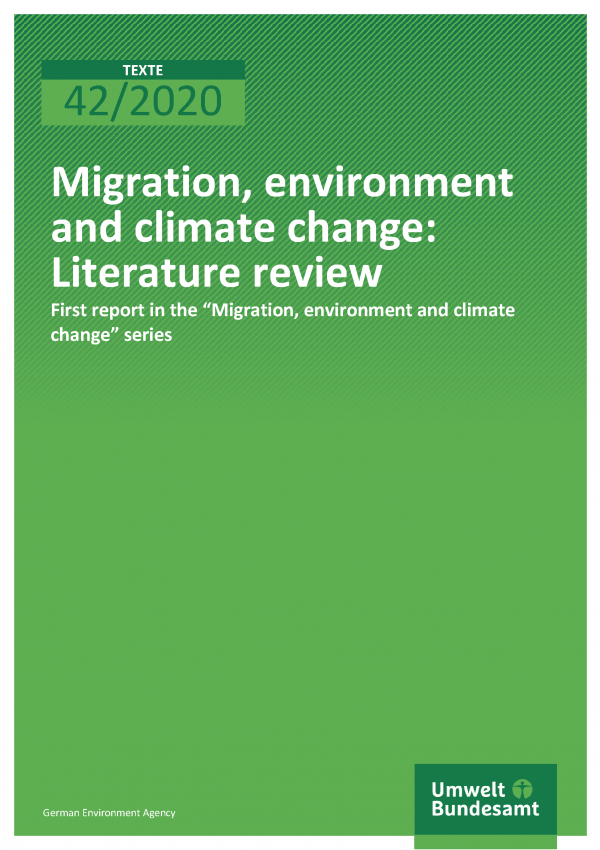 Cover der Publikation TEXTE 42/2020 Migration, environment and climate change: Literature review