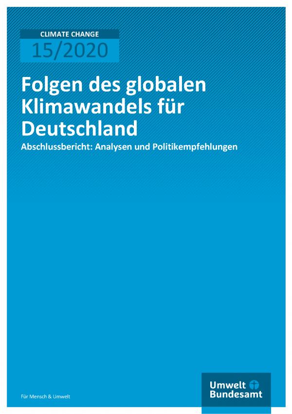 Cover der Publikation CLIMATE CHANGE 15/2020 Folgen des globalen Klimawandels für Deutschland