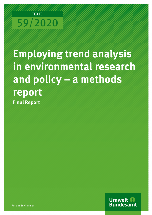Cover of publication TEXTE 59/2020 Employing trend analysis in environmental research and policy – a methods report