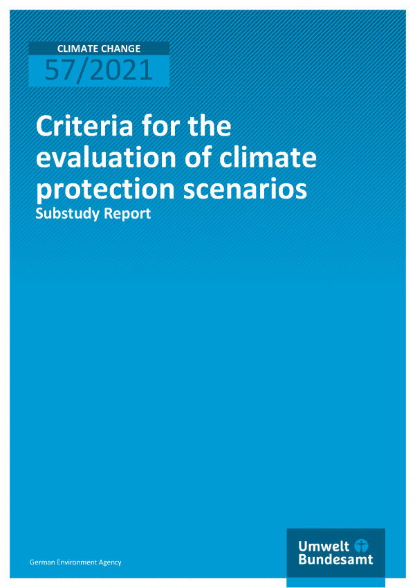 Cover of Climate Change 57/2021 Criteria for the evaluation of climate protection scenarios