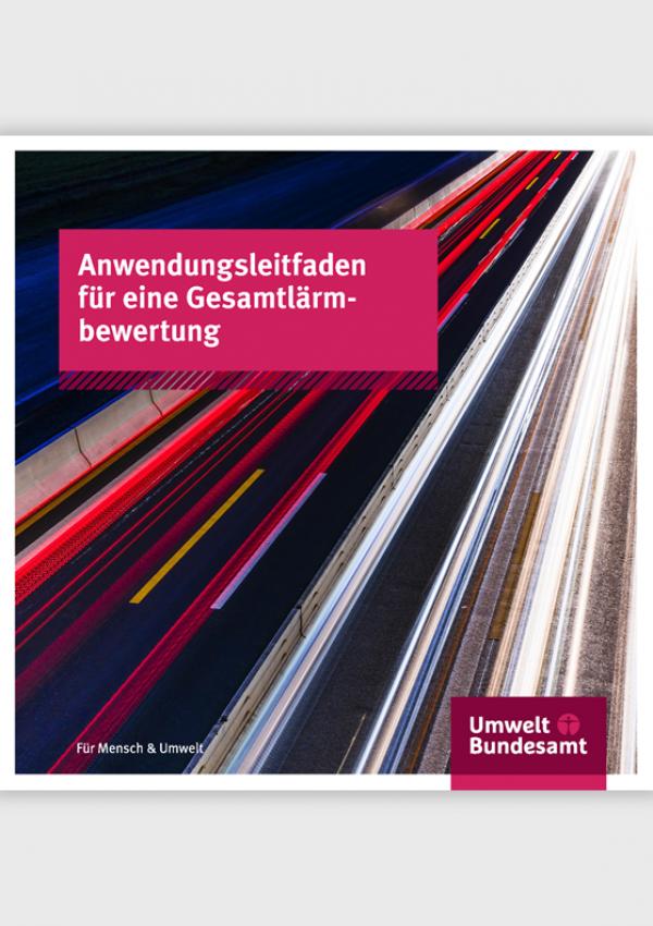 Cover der Broschüre Anwendungsleitfaden für eine Gesamtlärmbewertung