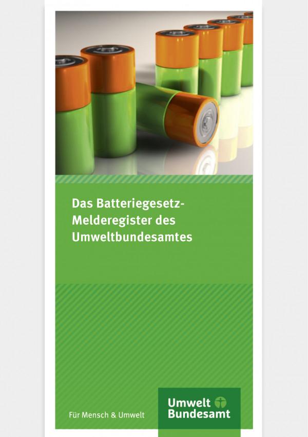 Cover des Flyers das Batteriegesetz- Melderegister des Umweltbundesamtes