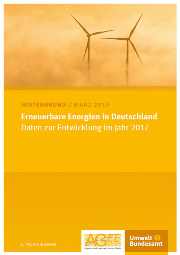 """Cover des Hintergrundpapiers """"Erneuerbare Energien in Deutschland: Daten zur Entwicklung im Jahr 2017"""" von März 2018 mit einem Foto von Windkraftanlagen und den Logos von Umweltbundesamt und AGEE Stat"""