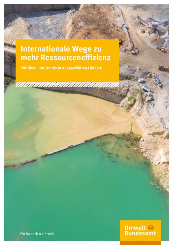 Cover der Fachbroschüre Internationale Wege zu mehr Ressourceneffizienz