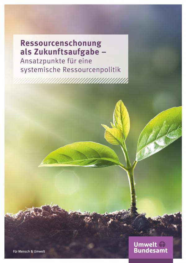 Cover der Fachbroschüre Ressourcenschonung als Zukunftsaufgabe