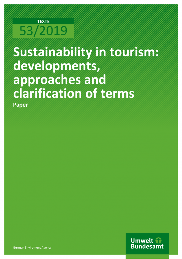 Cover der Publikation TEXTE 53/2019 Sustainability in tourism: developments, approaches and clarification of terms