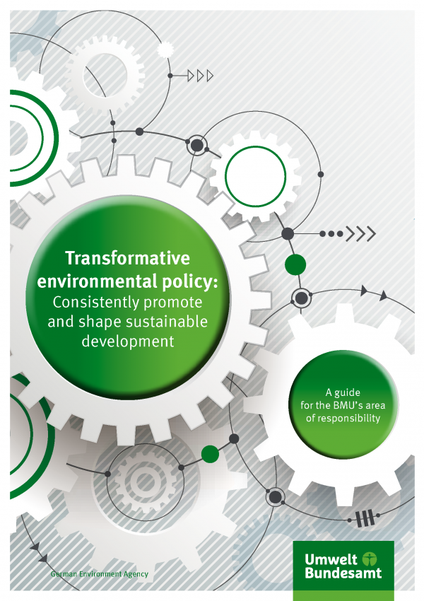 Cover of broschure Transformative environmental policy: Consistently promote and shape sustainable development