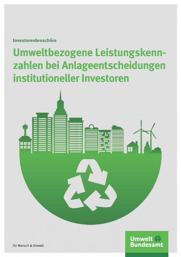 Cover der Broschüre Umweltbezogene Leistungskennzahlen bei Anlageentscheidungen institutioneller Investoren