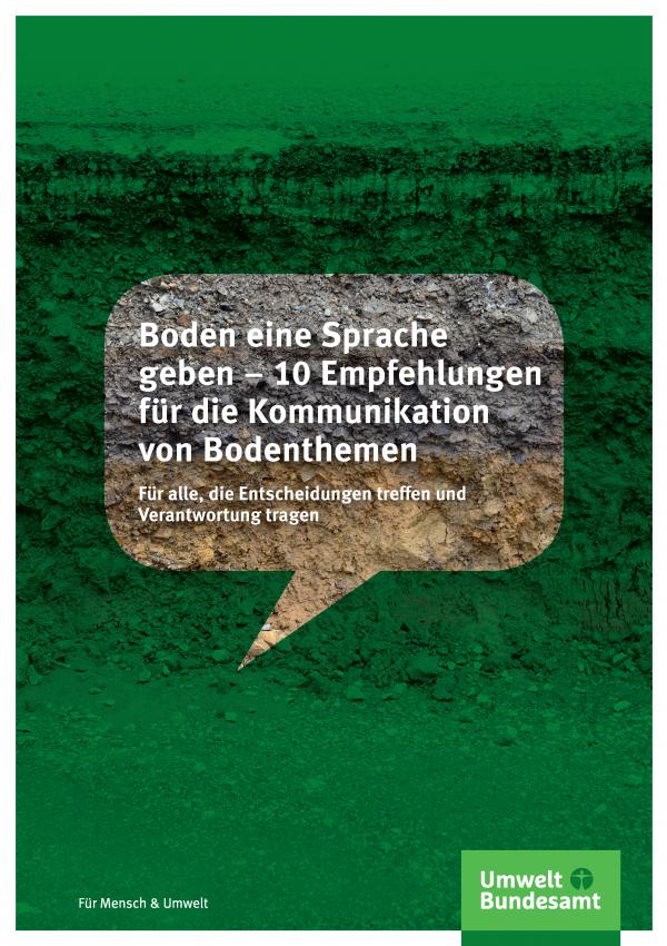 Cover der Fachbroschüre Boden eine Sprache geben – 10 Empfehlungen für die Kommunikation von Bodenthemen