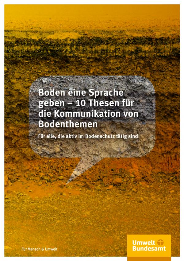 Cover der Fachbroschüre Boden eine Sprache geben – 10 Thesen für die Kommunikation von Bodenthemen
