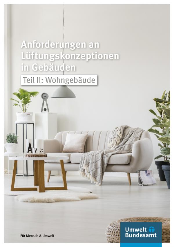 Cover der Fachbroschüre Anforderungen an Lüftungskonzeptionen in Gebäuden - Wohngebäude