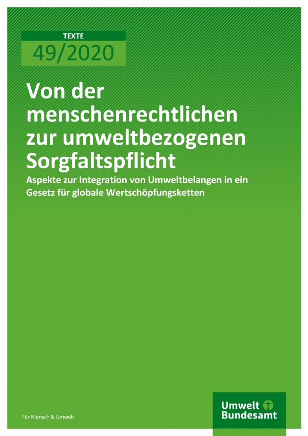 Cover der Publikation TEXTE 49/2020 Von der menschenrechtlichen zur umweltbezogenen Sorgfaltspflicht
