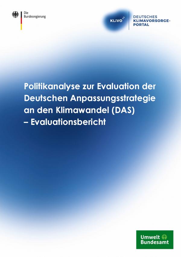 """Titelseite Publikation """"Politikanalyse zur Evaluation der Deutschen Anpassungsstrategie an den Klimawandel (DAS) – Evaluationsbericht"""""""