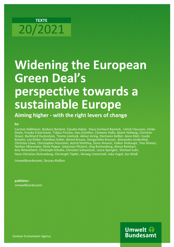 Cover der Publikation TEXTE 20/2021 Widening the European Green Deal's perspective towards a sustainable Europe
