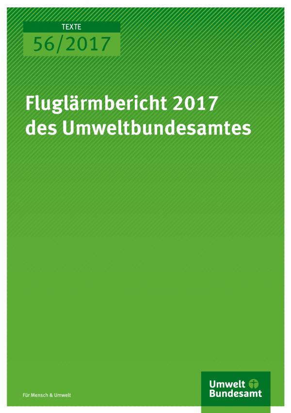 Titelseite der Publikation 56/2017 Fluglärmbericht 2017 des Umweltbundesamtes